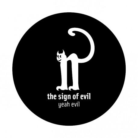 Sign of evil - Ansteck-Button