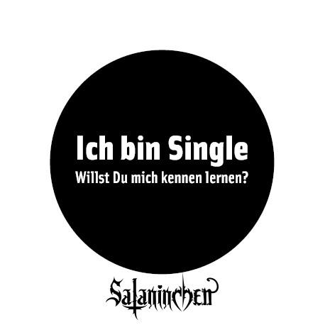 Ich bin Single - Willst Du mich kennen lernen (Ansteck-Button) 25 mm